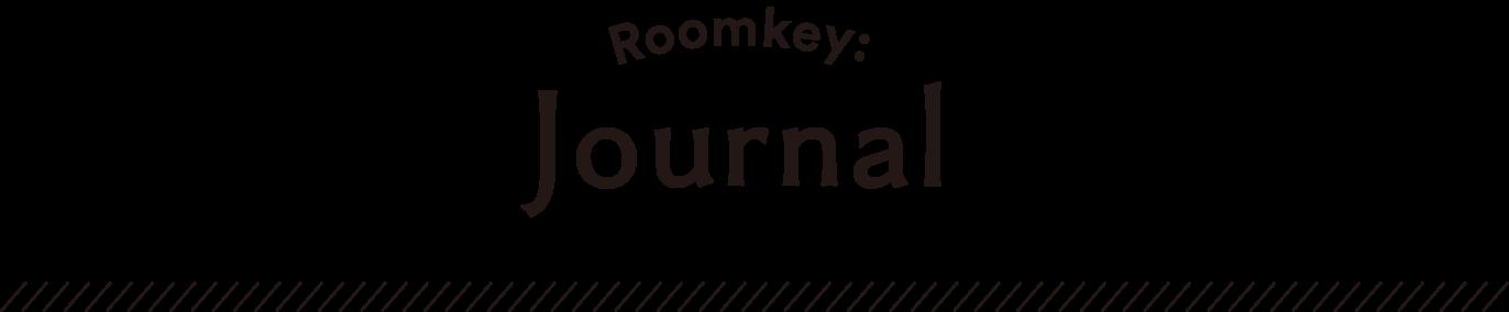 Roomkey:Journal